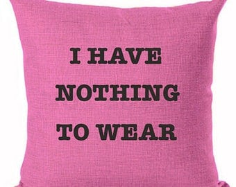 I Have Nothing to Wear  Pink Lovers Girly Girl Pillow Cushion Cover Decorative Pillow Beige Fashion Home Decor Throw Pillow Couture Perfume