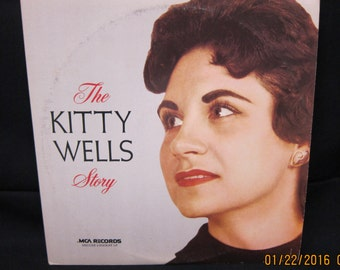 "Kitty Wells ""The Kitty Wells Story"" - MCA Records ===LP"