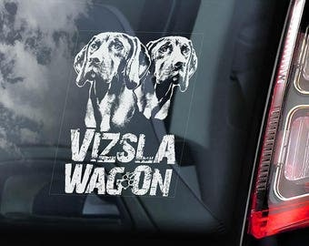 Vizsla WagOn! - Car Window Sticker - Vizslas on Board Magyar Hungarian Pointer Dog Sign Decal - V03
