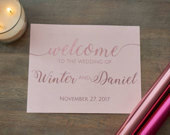 FOIL Personalized 'Welcome to the Wedding' w/ Date Sign - CUSTOM COLORS - 8x10, 11x14, 16x20