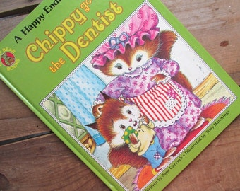 Chippy Goes To The Dentist by Jane Carruth A Happy Ending Book Honey Bear Book