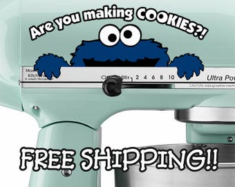 Are You Making Cookies? decal for KitchenAid mixer. Sesame Street Cookie Monster sticker. Best decals & stickers with FREE SHIPPING!
