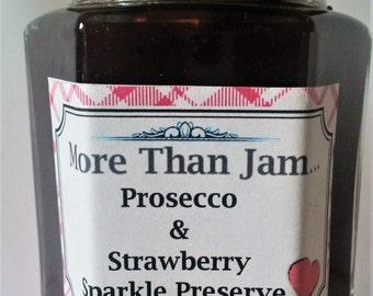 Prosecco & Strawberry Sparkle Preserve Homemade Gift Mother's Day Jam Love Wedding Jam Love Artisan Handmade