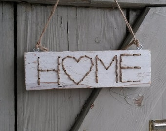 Wooden sign - home - shabby - white
