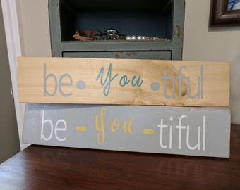 Beyoutiful Wooden Sign // Be You Tiful Sign // Beautfiul Wooden Sign // Handmade Sign // Beautiful Sign // Inspirational Sign // Girls Decor