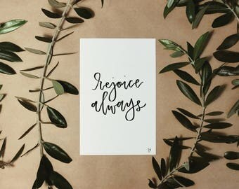 Rejoice Always Hand Lettered Print | Scripture Wall Art