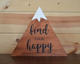 Find Your Happy Mountain Wood Sign Handmade Wood Sign Decoration
