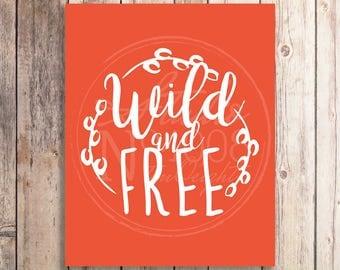 Wall Art - Printable Art - Wild & Free : Tangerine Tango - Digital File