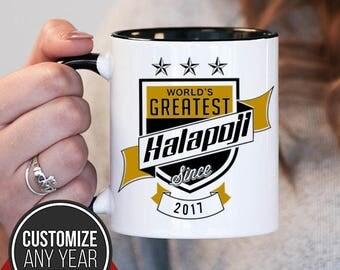World's Greatest Halapoji Since (Any Year), Halapoji Gift, Halapoji Birthday, Halapoji Mug, Halapoji Gift Idea, Baby Shower, ,