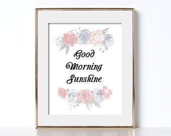 Kitchen Poster Good Morning Sunshine Print Digital Download Positive Home Decor Friendly Quote Print Kitchen Printable Good Morning Sunshine