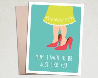 Mothers Day Cards - Cards for mom - Cute cards for mom - Mom Birthday - Mom from Daughter - Just Like You
