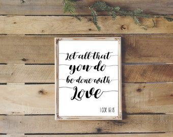 Let All That You Do Be Done In Love, Biblical Print, Gallery Wall, Digital Download, Inspirational Print, Religious, Farmhouse Decor, B&W