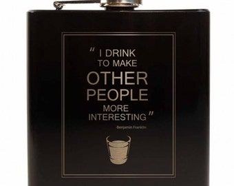 I Drink To Make Others Interesting // Gift for Him // Funny Flask // Hip Flask for Men // 21st Birthday Gift // 7 oz