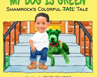 MY DOG is GREEN