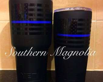 Thin Blue Line Flag or Thin Red Line Flag Yeti Tumbler