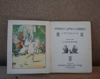 Johnny Crow's Garden, drawn by L. Leslie Brooke-Vintage book, 1929