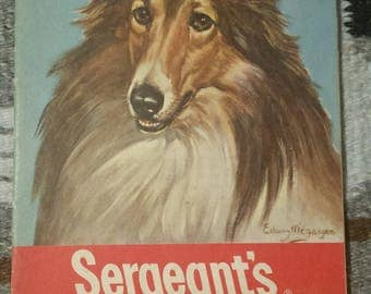 """RARE 1948 """"Sergeant's Dog Book"""": A Ready Reference for the Care Your Dog Deserves. Lassie Collie on Cover"""