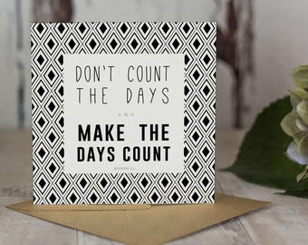 Stimulyst Motivational Print 002 - Don't Count The Days