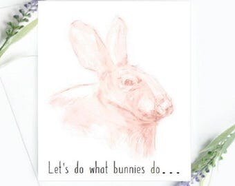 Let's do what bunnies do! - Funny  Card - A5 Card - Birthday Cards - Anniversary Card - Love Card