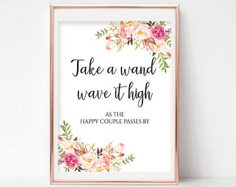 Printable Take a Wand Wave it Hight Sign Ribbon Wands Printable Send Off Reception Signs Wands Sign 4x6, 5x7, 8x10 Pastel Blooms Collection