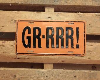 Vintage licence plate decoration- GR-RRR!