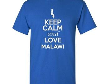 Keep Calm and Love Malawi - T shirt