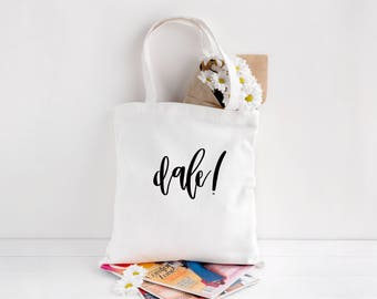 Funny Tote Bag, Dale!, Latino, Gift, For Her, For Him, Birthday, Hand Lettering, Market Bag, Grocery Bag