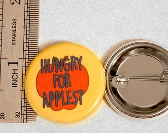 Hungry for Apples Pinback Button: Rick and Morty Button (1.25 inches)
