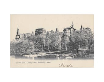 Wellesley College - South Side, College Hall - Vintage Postcard, 1907-1914