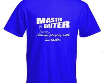 Funny Tshirt-Master baiter Tshirt-fishing Tshirt-fisherman Tee-fishing clothes-humour-slogan Tee-statement Tshirt-mens short sleeved Tee-