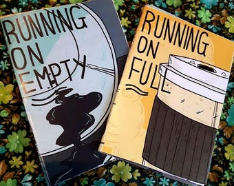Running on Empty - 2 IN 1 Zine