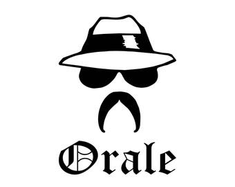 Orale Chicano Vinyl Decal. Mexico, Mexican Hispanic Latino SVG