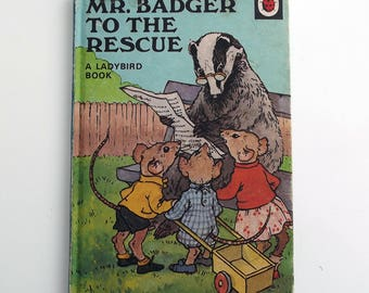 Vintage Ladybird Book - Mr Badger to the Rescue - very good vintage condition- children's story Book