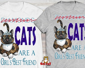 CATS are a GIRLS best FRIEND  Cat Lover Tshirt. Cat Lady Tee.  Cat Gift, Girlfriend Shirt, Cat Lover Gift.
