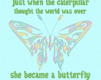 Caterpillar Butterfly quote Machine Embroidery Design File