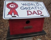 Fathers Day Sale License Plate  Birdhouse World's Greatest Dad Red