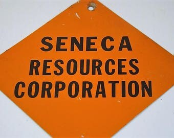Small Vintage Sign Seneca Resources Corporation Sign Metal Tag Orange Metal Sign Vintage Advertising Small Sign Metal Sign