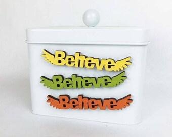 Believe Fridge Magnet, I Believe I Can Fly, Inspiring Magnet, Office Work Magnet, Staff Magnet, Motivating Magnets