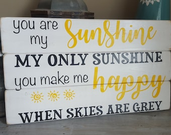 "Handpainted ""You are my Sunshine"" wood sign"