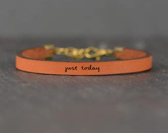 just today - adjustable leather bracelet  (additional colors available)