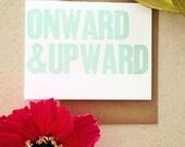 Onward & upward wood type letterpress card