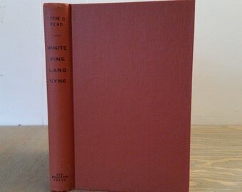Vintage Book - White Pine Lang Syne A True History of White Pine County Nevada, 1965