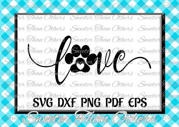 Love Pawprint Dog Cat Cut File Diy Pawprint Svg Love Svg