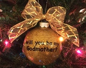 Will You Be My Godmother Glitter Christmas Ornament