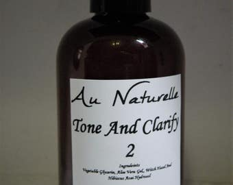 Tone And Clarify 2  -  All Natural Skin Freshener  -  All Skin Types  -  Natural - Organic