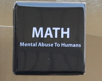 MATH...Custom made 1.5 x 1.5  magnet