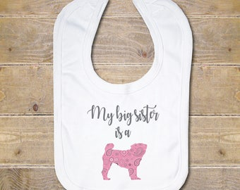 Dog Baby Bib, My Big Sister is a, My Big Brother is a, Dog Lover, Dog Gift, Baby Bib, Personalized Bib, Custom Bib, Baby Shower Gift