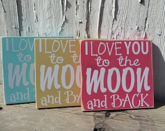 I Love You To The Moon & Back, Wood Sign, Nursery Decoration, Baby Shower Gift, Ready To Ship, Free Shipping