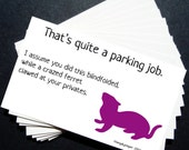 Printable Funny Parking Notes for bad parking - Ferrets