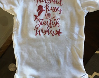 Mermaid kisses and starfish wishes shirt or onesie